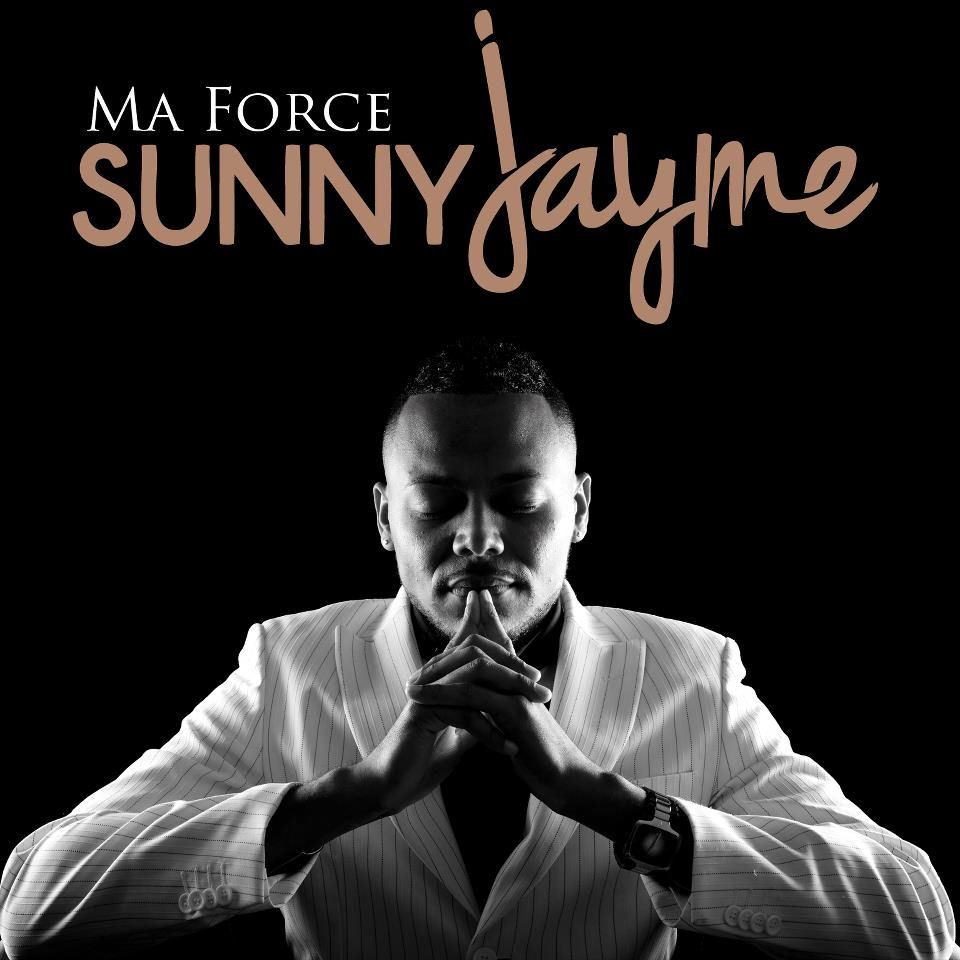 1er album de Sunny Jayme : Ma Force